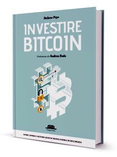 Investire Bitcoin di Stefano Pepe